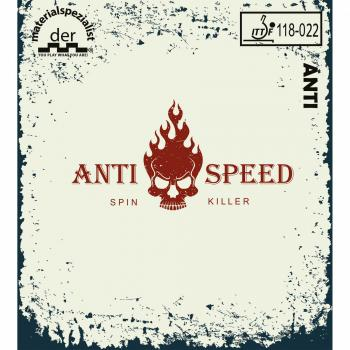 Der Materialspezialist Anti Speed